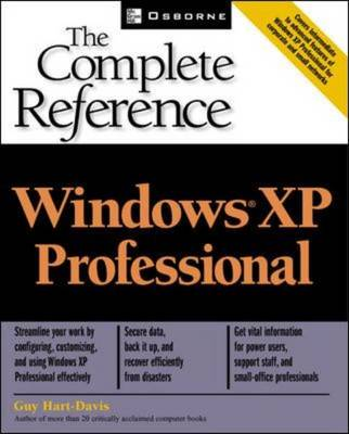 Windows XP Professional: The Complete Reference - The Complete Reference (Paperback)