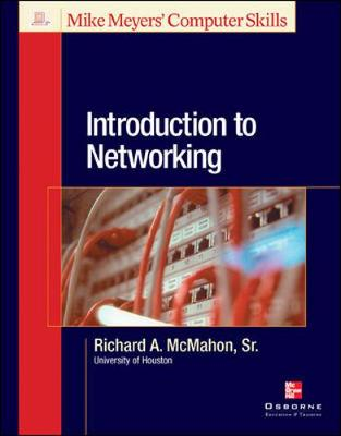 Introduction to Networking - Mike Meyers' Computer Skills (Paperback)