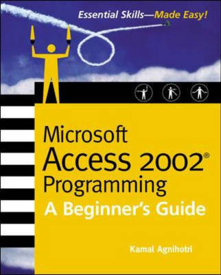 Microsoft Access 2002 Programming: A Beginner's Guide (Paperback)