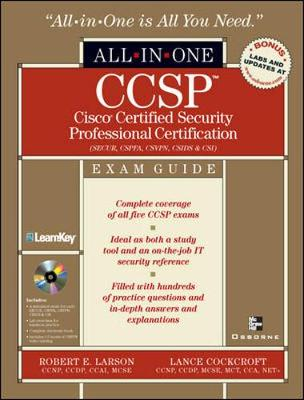 CCSP: All-in-One Exam Guide (Exams SECUR,CSPFA, CSVPN, CSIDS, and CSI): Cisco Certified Security Professional Certification - All-In-One (Paperback)