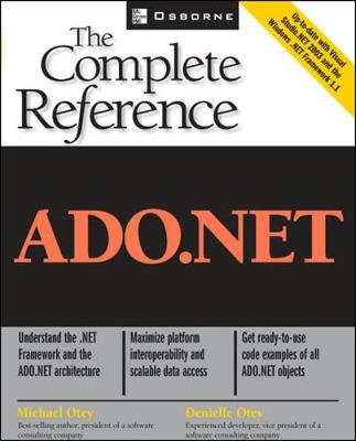 ADO.NET: The Complete Reference - The Complete Reference (Paperback)