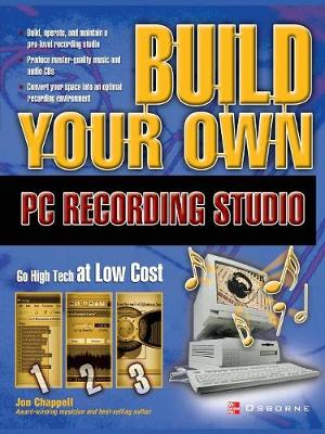 Build Your Own PC Recording Studio - Build Your Own S. (Paperback)