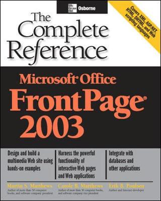 Microsoft Office FrontPage 2003: The Complete Reference - Osborne Complete Reference Series (Paperback)