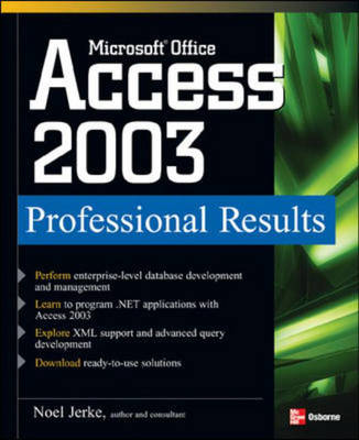 Microsoft Office Access 2003: Professional Results - Professional Results S. (Paperback)