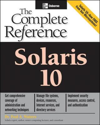 Solaris 10 The Complete Reference - Osborne Complete Reference Series (Paperback)