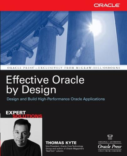 Effective Oracle by Design - Oracle Press (Paperback)