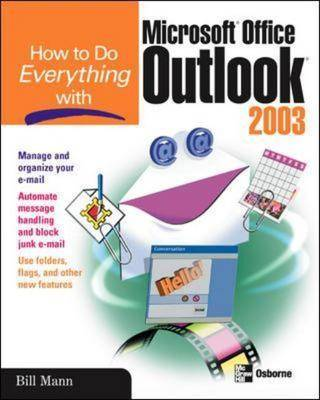 How to Do Everything with Microsoft Office Outlook 2003 - How to Do Everything (Paperback)