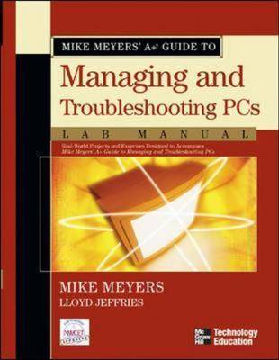 Mike Meyers' A+ Guide to Managing and Troubleshooting PCs: Lab Manual (Paperback)