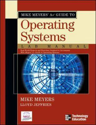 Mike Meyers' A+ Guide to Operating Systems: Lab Manual (Paperback)