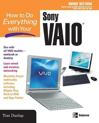 How to Do Everything with Your Sony VAIO (R) - How to Do Everything (Paperback)
