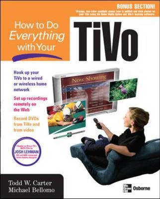 How to Do Everything with Your TiVo - How to Do Everything (Paperback)