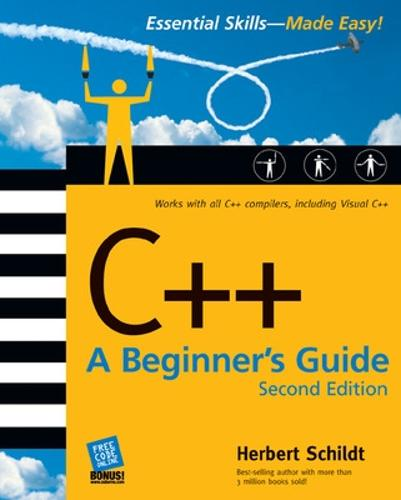 C++: A Beginner's Guide, Second Edition - Beginner's Guide (Paperback)