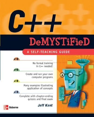 C++ Demystified - Demystified (Paperback)