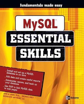 My SQL: Essential Skills - Beginner's Guide (Paperback)