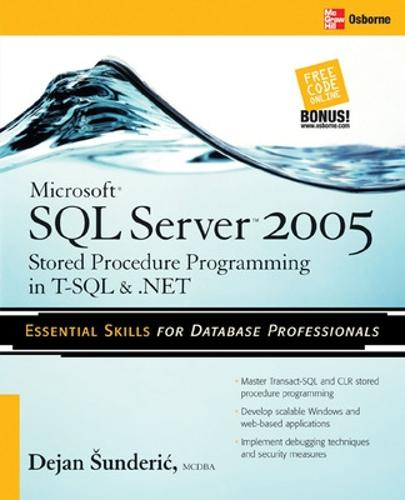 Microsoft SQL Server 2005 Stored Procedure Programming in T-SQL & .NET (Paperback)