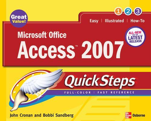 Microsoft Office Access 2007 QuickSteps - QuickSteps (Paperback)
