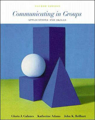 Communicating in Groups: Applications and Skills (Paperback)
