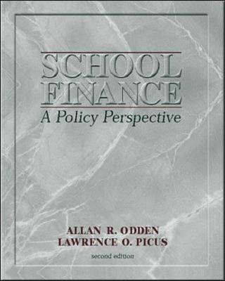 School Finance: A Policy Perspective (Paperback)