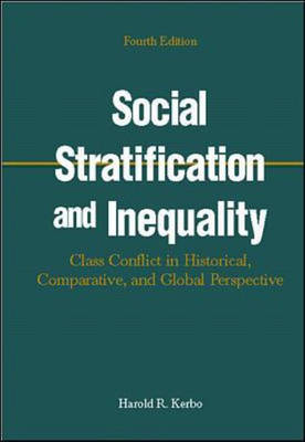 Social Stratification and Inequality: Class Conflict in Historical, Global and Comparative Perspective (Hardback)