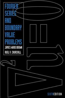 Fourier Series and Boundary Value Problems (Hardback)