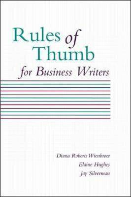 Rules of Thumb for Business Writers (Paperback)