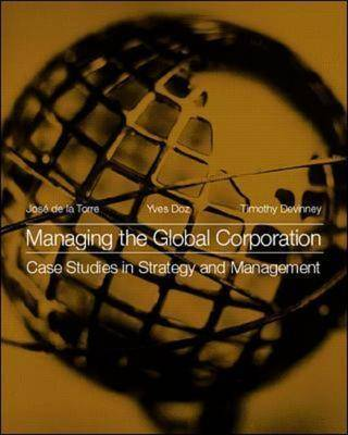 Managing the Global Corporation: Case Studies in Strategy and Management (Paperback)