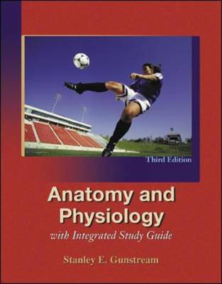 Anatomy and Physiology with Integrated Study Guide (Paperback)