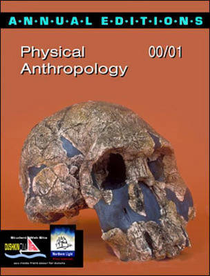 Physical Anthropology 2000/2001 - Annual Editions (Paperback)