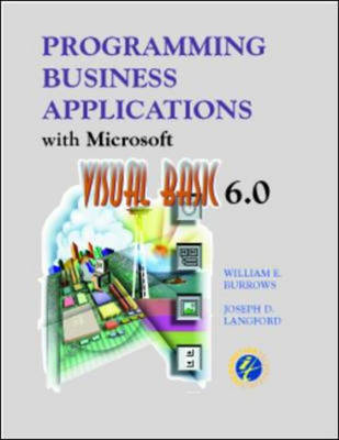 Programming Business Applications with Microsoft Visual Basic 6.0: Version 6.0