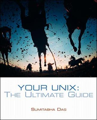 Your UNIX: The Ultimate Guide (Paperback)