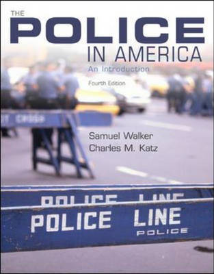 The Police in America: an Introduction (Paperback)