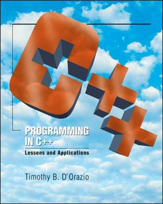 Programming in C++: Lessons and Applications (Paperback)