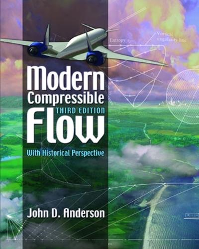 Modern Compressible Flow: With Historical Perspective (Hardback)