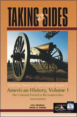 Clashing Views on Controversial Issues in American History: v. 1 - Taking Sides (Paperback)
