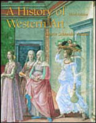 A History of Western Art (Paperback)