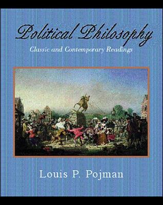 Political Philosophy: Classic and Contemporary Readings (Paperback)