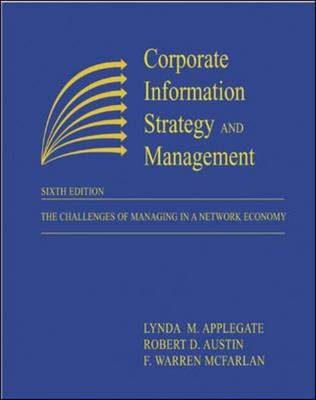 Corporate Information Strategy and Management: The Challenges of Managing in a Network Economy (Paperback)