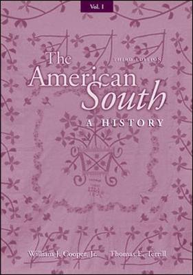 The American South: v. 1: A History (Paperback)