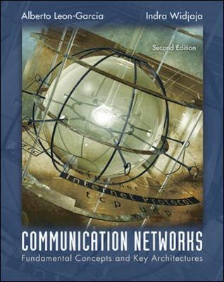 Communication Networks: Fundamental Concepts and Key Architectures (Hardback)