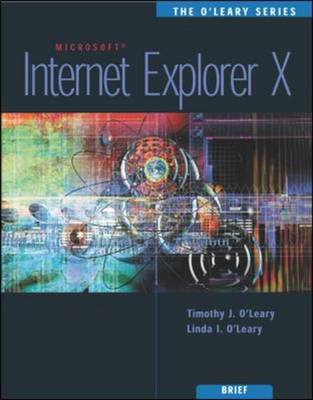 The O'Leary Series: Internet Explorer 6.0 - The O'Leary Series (Paperback)