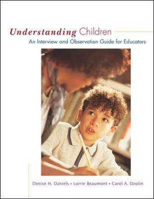 Understanding Children: An Interview and Observation Guide for Educators (Spiral bound)