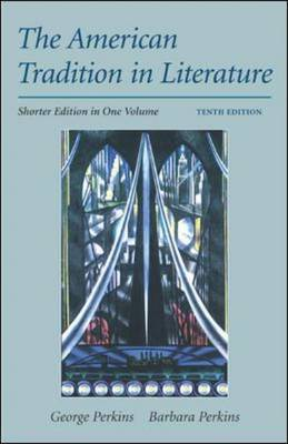 American Tradition In Literature: Shorter Edition (Paperback)