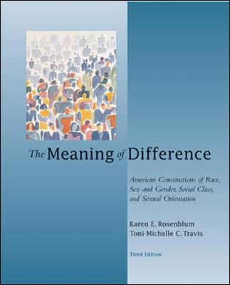 The Meaning of Difference: American Constructions of Race, Sex and Gender, Social Class, and Sexual Orientation (Paperback)
