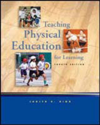 Teaching Physical Education for Learning (Hardback)