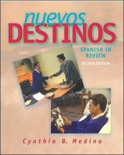 Nuevos Destinos: Student Edition: Spanish in Review (Paperback)