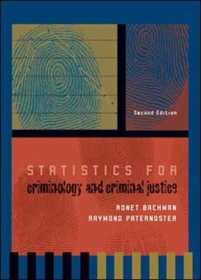 Statistics for Criminology and Criminal Justice (Hardback)