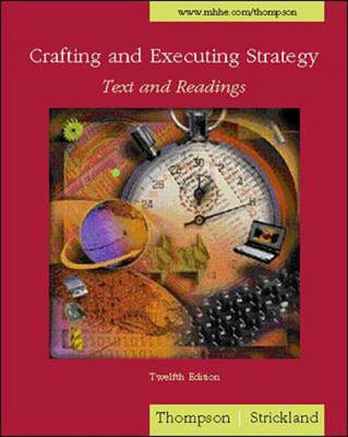 Crafting and Executing Strategy: Text and Readings (Paperback)