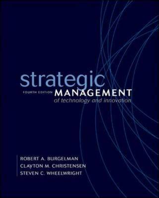 Strategic Management of Technology and Innovation (Hardback)