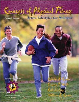 Concepts of Physical Fitness: With HealthQuest 4.1 CD-ROM and PowerWeb/OLC Bind-In Passcard: Active Lifestyles for Wellness