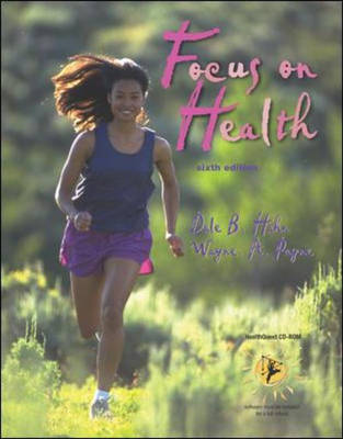 Focus on Health: with HealthQuest 4.1 CD-ROM, Learning To Go: Health, Making the Grade CD & PowerWeb/OLC Bind-in Passcard